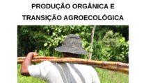 Caderno Técnico para Agricultor(a) sobre Produção Orgânica e Transição Agroecológica